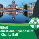 11th MANSAG Annual Educational Symposium and Spring Charity Ball, Nottingham, 16th May 2020.